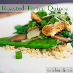 Roasted Turnip Quinoa - www.eatcleanlivesimple.com