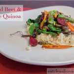 Roasted Beets and Veggie Quinoa - www.eatcleanlivesimple.com