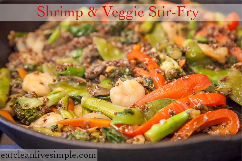 Shrimp & Veggie Stir-Fry www.eatcleanlivesimple.com